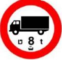 תמרור תנועה בצורת עיגול. המסגרת בצבע אדום. הרקע בתוכו לבן. על הרקע אייקון שחור של משאית והספרה 8. התמרור מורה על: אסורה הכניסה לרכב מנועי מסחרי שמשקלו הכולל המותר בטונות עולה על הרושם בתמרור